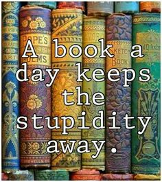 A book a day....Lol  ##quotes #booklover