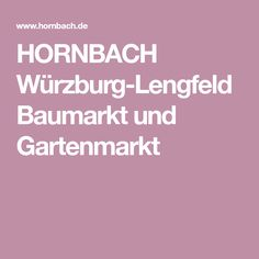 HORNBACH Würzburg-Lengfeld Baumarkt und Gartenmarkt