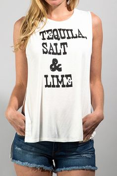 """Tequila, Salt and Lime"" High Low Muscle Tank Loose Fit. Size down if you prefer a tighter fit. S-2/4 M-6/8 L-10/12"