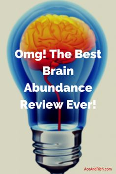 This is the best Brain Abundance Review you will ever read that will put all your doubts about the opportunity at ease.   Read more…!  http://aceandrich.com/best-brain-abundance-review-ever/