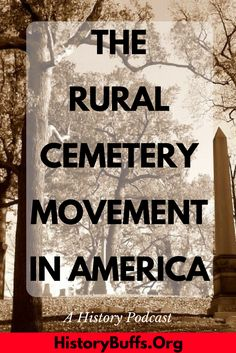 Does your city have a big, sprawling cemetery – maybe one with ornate Victorian monuments and statuary? If it does, it was likely built during the rural cemetery movement of the early to mid nineteenth century, an effort to move places of burial away from the center of villages and to the park-like settings on the outskirts. What spurred this move? Join Elizabeth and Sarah as they talk grave iconography, disease epidemics, the commodification of death, and 'rural' cemeteries. 19th 20th…