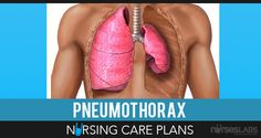 pneumothorax care plan Nursing Notes, Nursing Tips, Respiratory Therapy, Respiratory System, Radiology Schools, Nursing Documentation, Nursing Information, All Nurses, Nursing Care Plan