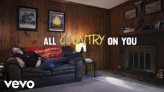Austin Webb - All Country on You (Lyric Video)