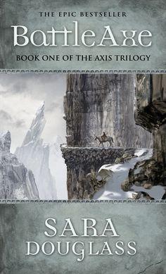 Sara Douglas Battle Axe   Book one of the The Axis Trilogy