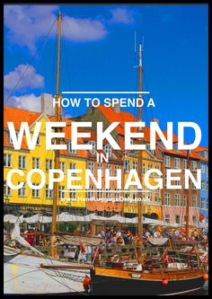 How To Spend a Weekend in Copenhagen! [PART 1] - Hand Luggage Only - Travel, Food & Home Blog