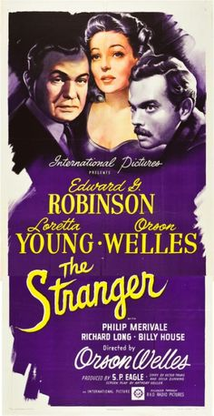 'The Stranger', 1946, Loretta Young, Orson Welles and Edward G.Robinson