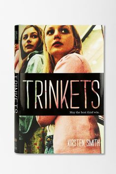 Trinkets By Kirsten Smith  (F SMI)  When three Lake Oswego High School girls from different social groups, good-girl Elodie, popular Tabitha, and tough Moe, meet in a rehabilitation group, they discover they have much more in common than shoplifting. RELATIONSHIPS