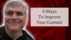 5 Ways To Improve Your Content  ||  5 Ways To Improve Your Content Have you ever read an article and a blog and after the 1st couple sentences you stopped reading. Find more tips: http://markne... https://www.youtube.com/watch?v=TjJ7qCD5RTs&t=6s