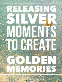 When was the last time you let go of silver moments to create golden memories with your family? When we find strength to lay aside our own plans, we gain more than we lose. Motherhood | Family Life | Christian Woman | Christian Mothering | God's Best for Moms