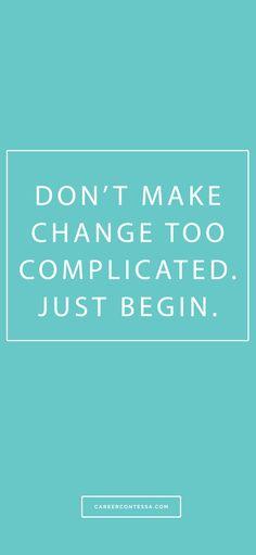 Just begin. #ContessaQuotes