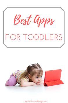 The Best Apps for Toddlers | hotandsourblog.com