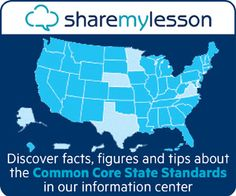 SHARE MY LESSON...Share My Lesson is a place where educators can come together to create and share their very best teaching resources. This free platform gives access to high-quality teaching resources.   Share My Lesson has a significant resource bank for Common Core State Standards, covering all aspects of the standards, from advice and guides to help with dedicated resources that support the standards.