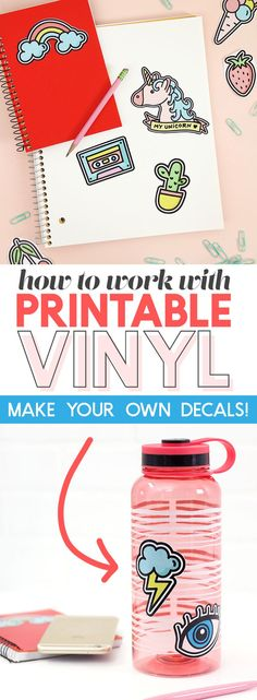 how to work with printable vinyl - learn how to make your own custom vinyl stickers #diy #vinylstickers #diystickers