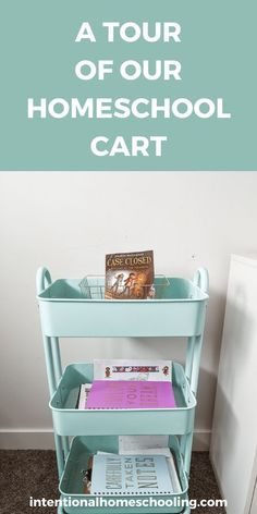 A Tour of Our Homeschool Cart and Our Spring Homeschool Goals Homeschool Curriculum, Homeschooling, Then Sings My Soul, Classroom Setting, Chapter Books, Getting Things Done, Lesson Plans, Cart, Tours