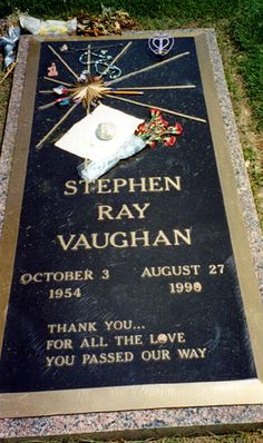 "Stevie Ray Vaughan - Blues guitarist, ""The Sky is Crying"", ""The House is a Rockin'"", died in a helicopter crash after a concert, Eric Clapton was in a different helicopter Stevie Ray Vaughan, Jimi Hendrix, Good Music, My Music, Reggae Music, Famous Tombstones, Wisconsin, Famous Graves, Trouble"
