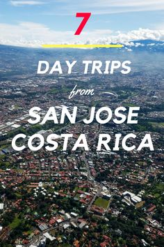 7 great day trips from San Jose, Costa Rica. Click through to read about the fun activities only 1 hour away: https://mytanfeet.com/activities/day-trips-from-san-jose-costa-rica/