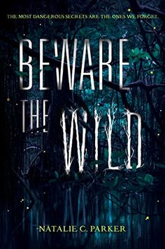 Beware The Wild Author: Natalie C. Parker Series: None Genre: Young Adult, Romance, Fantasy, Mystery, Thriller Release Date: October 2014 Publisher: HarperTeen Goodreads The Residents, Ya Books, Good Books, Books To Read, Teen Books, Twists, Beautiful Creatures Series, The One, Science Fiction