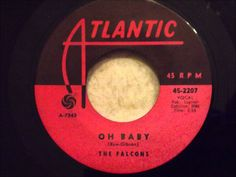 Falcons - Oh Baby - Killer Doo Wop / Soul Crossover