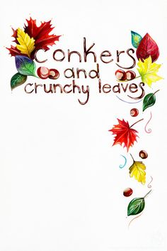 Hand-Lettered Conkers and Crunchy Leaves by Amalia Hillmann of The Eclectic Illustrator