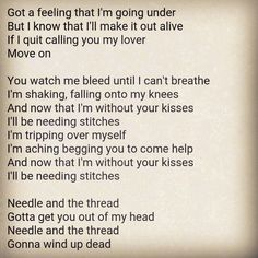"Needle and the thread Gotta get you out of my head   Shawn Mendes - ""stitches"""