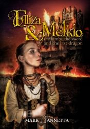 Elliza & Melkio by Mark J Jannetta - Temporarily FREE! @OnlineBookClub