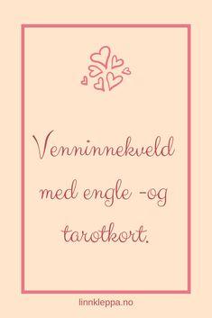 #hverdagsmagi #livet #venninnekveld #englekort #tarotkort #kortreading #spiritualitet #sosialt #blogg Afternoon Tea, Spiritual