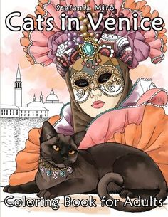 Cats In Venice Coloring Book For Adults By Happy