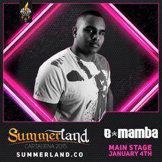 B - Mamba Dj Confirmado  Summerland 2015