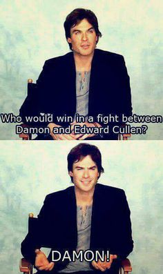 Damon Salvatore - The Vampire Diaries SO TRUE! The vampire diaries trio is wayyyy better that twilight Vampire Diaries Memes, Vampire Diaries Damon, Vampire Diaries The Originals, Vampire Daries, Vampire Diaries Wallpaper, Vampire Spells, Delena, Edward Cullen, Cw Series