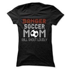 Danger! Soccer mom will shout loudly - #inexpensive gift #gift friend. MORE INFO => https://www.sunfrog.com/Sports/Danger-Soccer-mom-will-shout-loudly-2424-Black-17376235-Ladies.html?id=60505