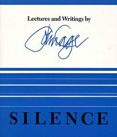 Silence: Lectures & Writings by John Cage