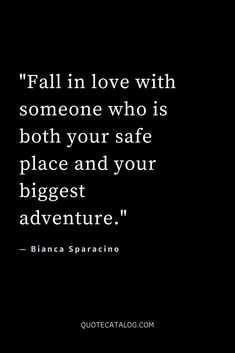 Fall in love with someone who is both your safe place and your biggest adventure. Cute Love Quotes, Star Wars Love Quotes, Eat Pray Love Quotes, Lesbian Love Quotes, Falling In Love Quotes, Love Quotes For Her, Islamic Love Quotes, Disney Love Quotes, Secret Love Quotes
