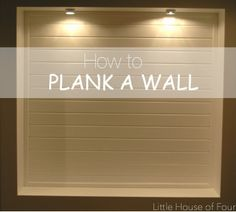 Little House of Four: Planked Cubby Wall Part One...