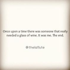 30 Must-Read Funny Quotes for Wine Time Wine Quotes, Funny Quotes About Wine, Funny Wine, In Vino Veritas, Wine Time, I Love To Laugh, Haha Funny, Funny Stuff, Hilarious Memes