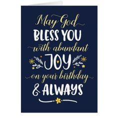 May God Bless you with Joy On your Birthday - birthday cards invitations party diy personalize customize celebration