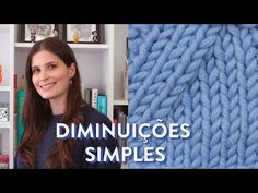 Como fazer diminuições no tricô - Craft Room Ideas Baby Cardigan, Merino Wool Blanket, Baby Knitting, Lana, Knitting Patterns, Sewing Projects, Embroidery, Blog, Handmade