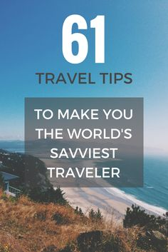Most people aren't born savvy travelers. It's something that only comes with on the road experience.