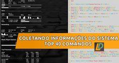 Top 40 comandos para coletar informações dos sistemas Ubuntu
