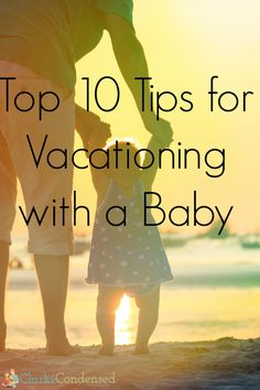 10 must-know tips for vacationing with a baby this summer for a memorable trip with your family! Travel Tips With Toddlers, Travel Tips With Baby, Traveling With Baby, Travel With Kids, Family Travel, Baby Travel, Parenting Advice, Kids And Parenting, Single Parenting