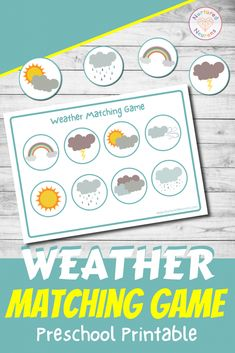 Weather Matching Game (free Preschool Printable) - Nurtured Neurons