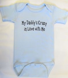 Daddy's Crazy in Love with me BLUE-