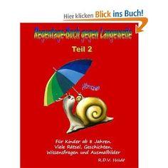 Teil 2! Für Kinder ab 8 Jahren.Viele Rätsel, Geschichten, Wissensfragen und Ausmalbilder! Tabu, White Out, Rainy Days, Knowledge, Kids