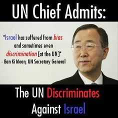 Israel has suffered from bias and sometimes even discrimination at the un. True, but a complete understatement.