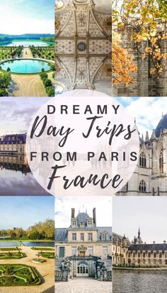 Dreamy fairytale castle day trips from Paris, France