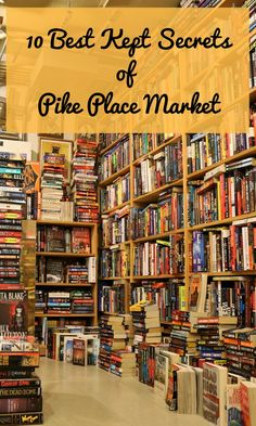 """SEATTLE We decided to help you explore more than the main arcade of Pike Place Market. Let's go down to the lower levels to get you started on your adventure. Here are our top ten places to shop in the """"underbelly"""" of Pike Place Market. Seattle Vacation, Seattle Travel, Seattle Shopping, Seattle Bars, Seattle Sights, Seattle Pike Place Market, Seattle Places To Visit, Seattle In A Day, Places To Go In Washington State"""