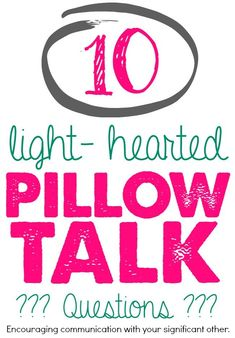 Ask these 10 light-hearted pillow talk questions to encourage communication with your significant other. marriage tips, romance #romantic #marriage