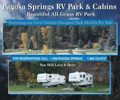 Guests Interested In Visiting This Pagosa Springs CO Mineral RV Park Can