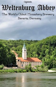 Weltenburg Abbey - The World's Oldest Monastery Brewery, on the Danube, Bavaria, Germany - California Globetrotter
