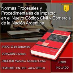 ::: Nueva Propuesta Académica ::: Seminario Normas Procesales y Procedimentales de Impácto en el nuevo CCC de la Nación Argentina