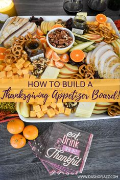 How to Make a Festive Thanksgiving Appetizer Board Because dinner is never ready on time. Make an easy, festive Thanksgiving appetizer board to keep guests happy (and out of the kitchen) until the feast .Tutorial and inspiration by Dash of Jazz via Charcuterie And Cheese Board, Charcuterie Platter, Cheese Boards, Charcuterie Ideas, Party Food Platters, Food Trays, Holiday Appetizers, Appetizer Recipes, Easy Thanksgiving Appetizers